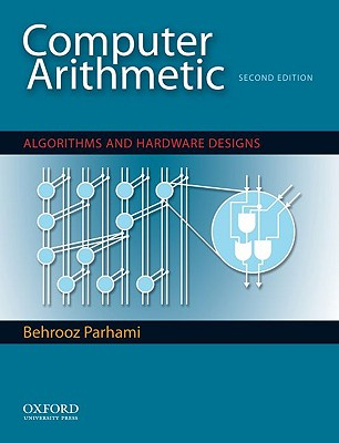 Computer Arithmetic By Parhami, Behrooz