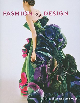 Fashion by Design By Ellinwood, Janice Greenberg